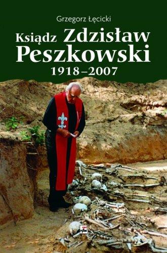 Ksiądz Zdzisław Peszkowski 1918 - okładka książki