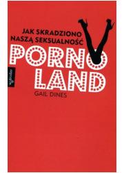 Pornoland. Jak skradziono naszą - okładka książki