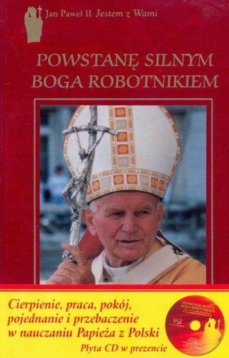 Powstanę silnym Boga robotnikiem - okładka książki