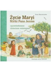 Życie Maryi, Matki Pana Jezusa - okładka książki