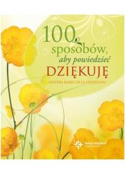 100 sposobów aby powiedzieć dziękuję - okładka książki