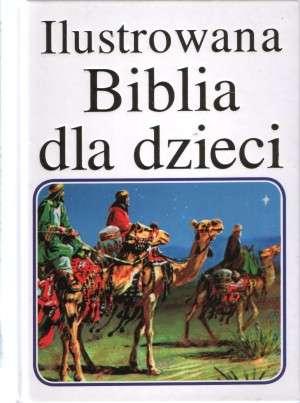 Ilustrowana Biblia dla dzieci - okładka książki