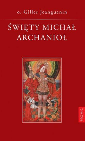 Święty Michał Archanioł - okładka książki