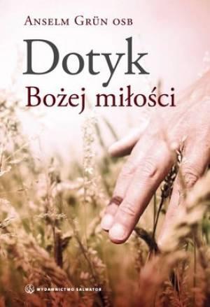 Dotyk Bożej miłości - okładka książki