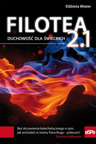 Filotea 2.1. Duchowość dla świeckich - okładka książki