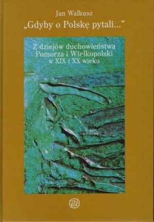 Gdyby o Polskę pytali... Z dziejów - okładka książki