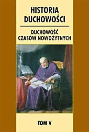 Historia duchowości. Tom 5. Duchowość - okładka książki