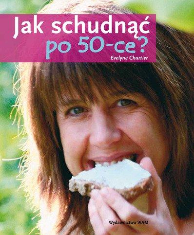 Jak schudnąć po 50-ce? - okładka książki