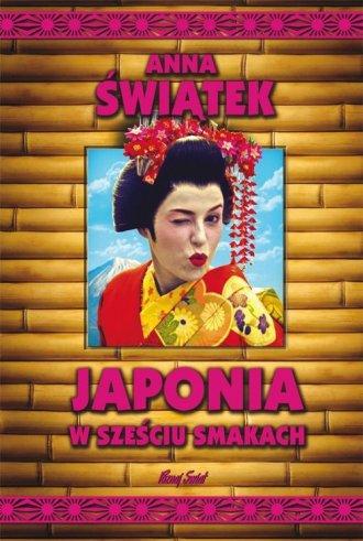 Japonia w sześciu smakach - okładka książki