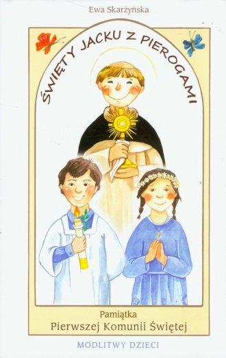 Święty Jacku z pierogami. Pamiątka - okładka książki