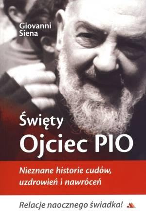 Święty Ojciec Pio. Nieznane historie - okładka książki