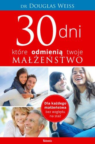 30 dni, które odmienią twoje małżeństwo - okładka książki