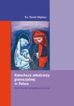 Katecheza młodzieży gimnazjalnej - okładka książki
