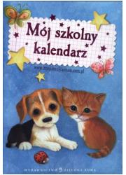 Kalendarz szkolny. Zaopiekuj się - okładka książki