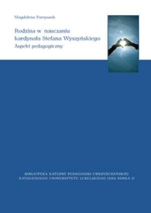 Rodzina w nauczaniu kardynała Stefana - okładka książki
