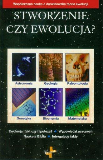 Stworzenie czy ewolucja? - okładka książki