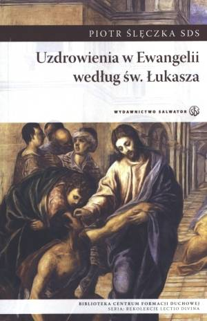 Uzdrowienia w Ewangelii według - okładka książki