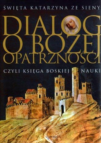 Dialog o Bożej Opatrzności czyli - okładka książki