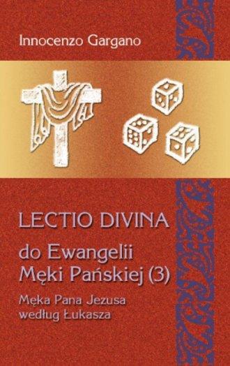 Lectio Divina 19 do Ewangelii Męki - okładka książki