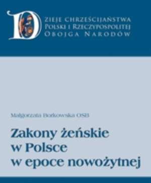 Zakony żeńskie w Polsce w epoce - okładka książki