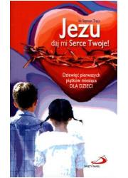 Jezu daj mi Serce Twoje. Dziewięć - okładka książki