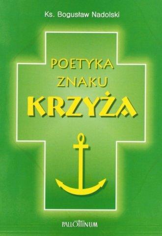 Poetyka znaku krzyża - okładka książki