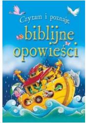 Czytam i poznaję biblijne opowieści - okładka książki