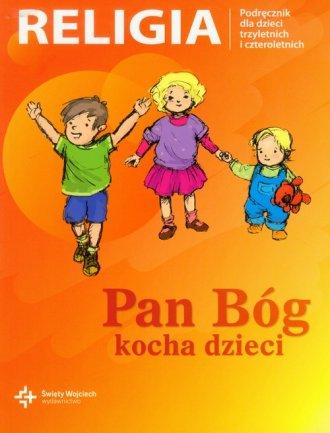 Pan Bóg kocha dzieci. Podręcznik - okładka książki