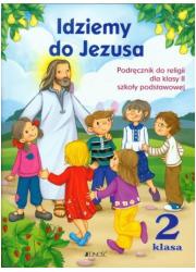 Idziemy do Jezusa. Klasa 2. Szkoła - okładka podręcznika