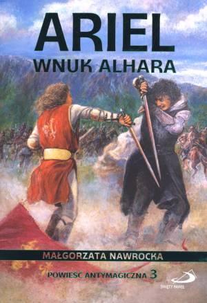 Ariel wnuk Alhara. Powieść antymagiczna. - okładka książki