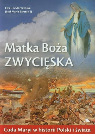 Matka Boża Zwycięska. Cuda Maryi - okładka książki