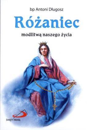 Różaniec modlitwą naszego życia - okładka książki