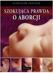 Szokująca prawda o aborcji - okładka książki