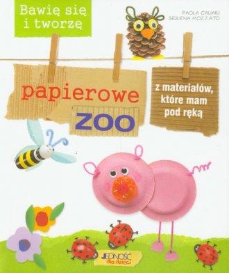 Papierowe zoo bawię się i tworzę - okładka książki