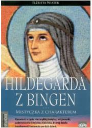 Hildegarda z Bingen. Mistyczka - okładka książki