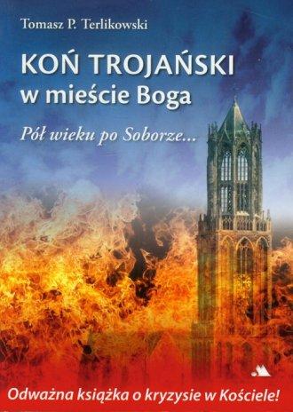 Koń trojański w mieście Boga. Pół - okładka książki