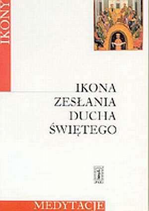 Ikona Zesłania Ducha Świętego. - okładka książki