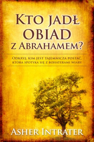 Kto jadł obiad z Abrahamem - okładka książki