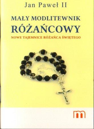 Jan Paweł II Mały modlitewnik Różańcowy. - okładka książki