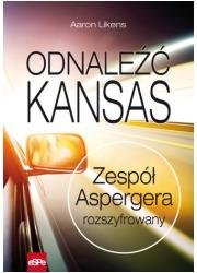 Odnaleźć Kansas. Zespół Aspergera - okładka książki