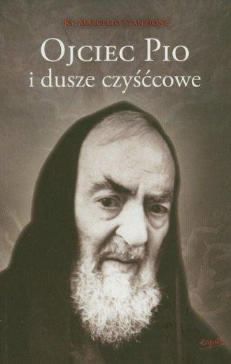 Ojciec Pio i dusze czyśćcowe - okładka książki