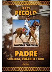Padre strzelba różaniec i koń - okładka książki