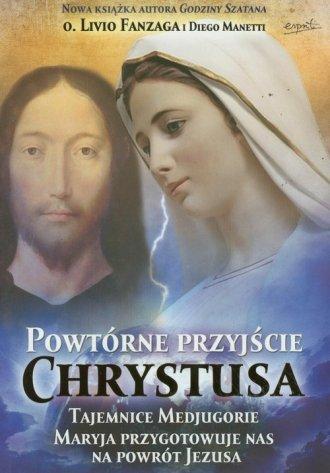 Powtórne przyjście Chrystusa. Tajemnice - okładka książki