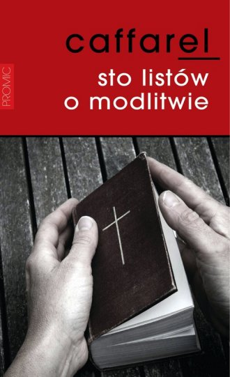 Sto listów o modlitwie - okładka książki