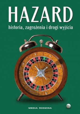 Hazard. Historia zagrożenia i drogi - okładka książki