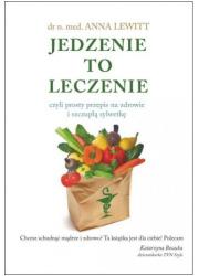 Jedzenie to leczenie czyli prosty - okładka książki