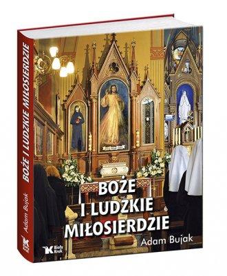 Boże i ludzkie Miłosierdzie - okładka książki