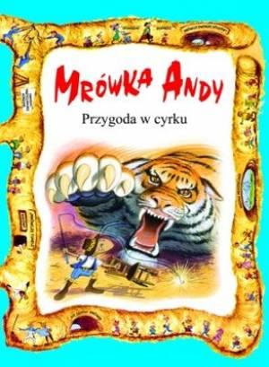 Mrówka Andy. Przygoda w cyrku - okładka książki