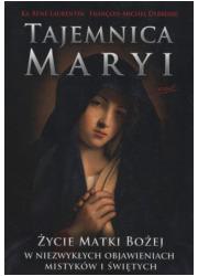 Tajemnica Maryi. Życie Matki Bożej - okładka książki