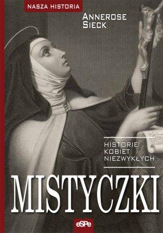 Mistyczki. Historie kobiet niezwykłych - okładka książki